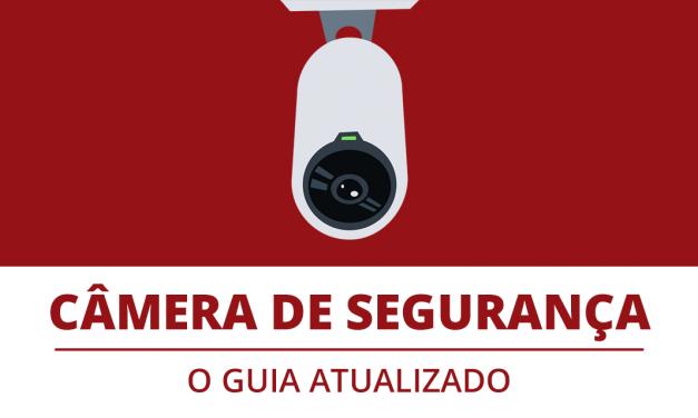E-Book Câmera de Segurança: O Guia Atualizado